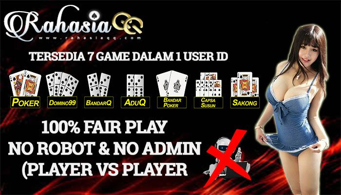 Segera Daftarkan Diri Anda Di RAHASIAQQ Agen Poker Dan