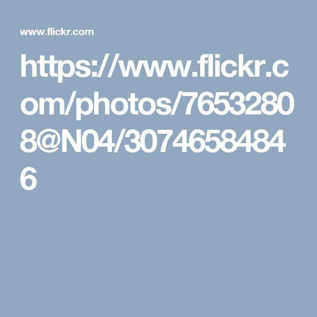https://www.flickr.com/photos/76532808@N04/30746584846