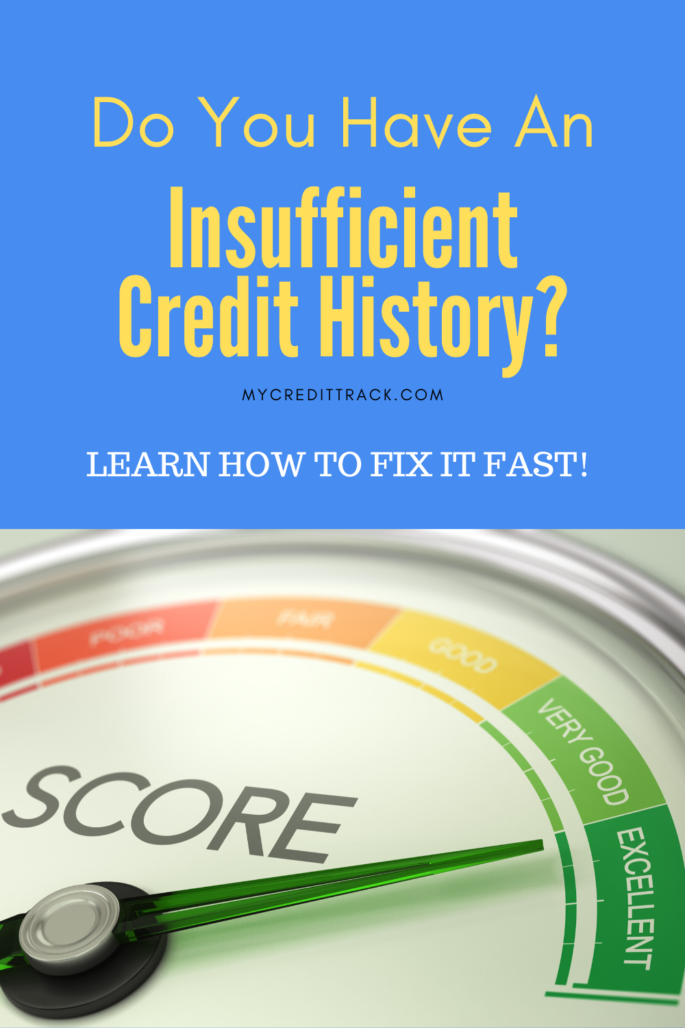 Insufficient Credit History And 8 Tips On How To Fix It Fast In 2020 Credit History Financial Motivation Finance Jobs