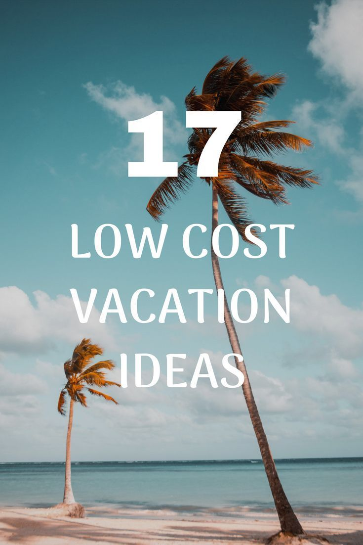 Need vacation ideas on a budget? Use these low cost vacation ideas for your next holiday.