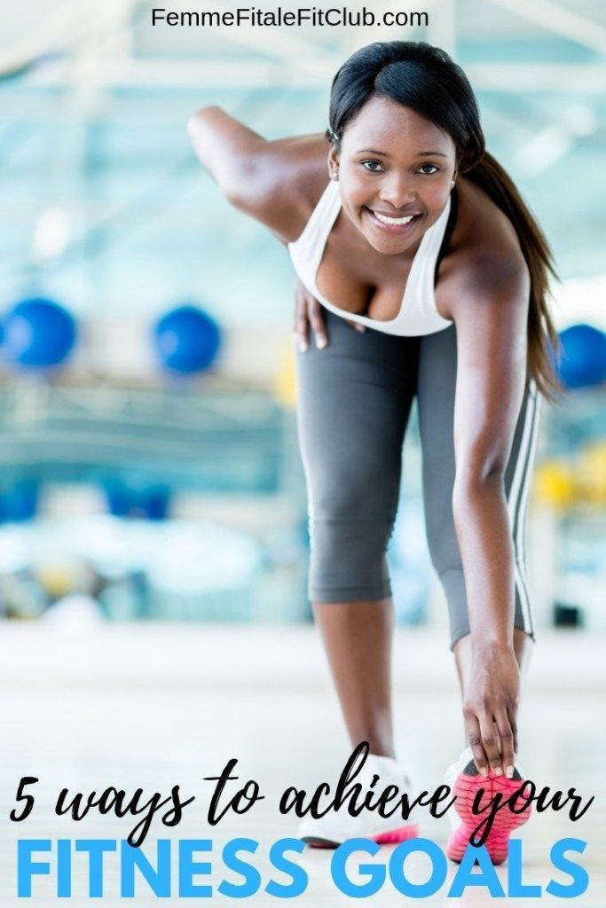 5 Ways To Achieve Your Fitness Goals #fitness #workout #exercise #health #fitfam...