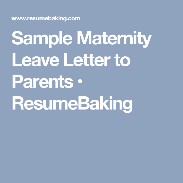 Baby Nurse Sample Resume Sample Maternity Leave Letter To Parents  Resumebaking  Baby .