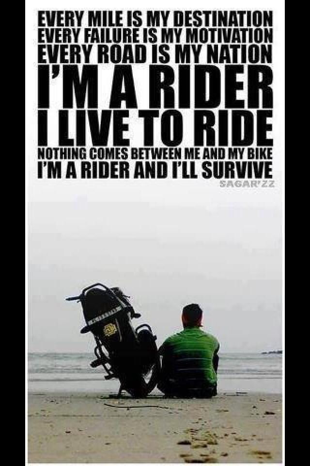 I live to ride motorcycle Rider quotes, Riding quotes