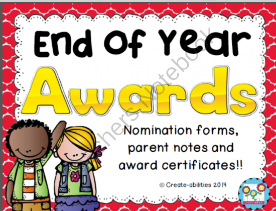 end of year award certificates nomination forms parent note
