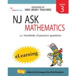 Comprehensive NJ ASK Online Assessments and Workbooks Aligned With the CCSS: Grade 3 Mathematics - eLearning - Math 3 Practice Tests that mirror the new CCSS aligned NJ ASK  Detailed explanations for multiple-choice, short constructed and extended constructed response questions  Access to high quality CCSS aligned question bank  1 Year subscription to 1 classroom. Includes both student and teacher access