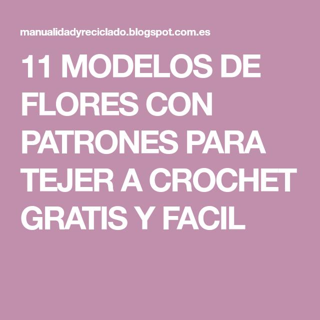11 MODELOS DE FLORES CON PATRONES PARA TEJER A CROCHET GRATIS Y ...