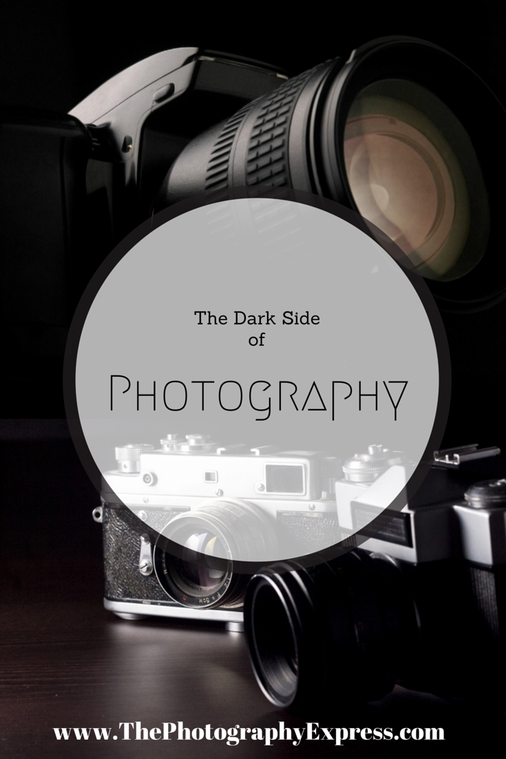 The Dark Side Of Photography Photography Photography Help Diy Photography