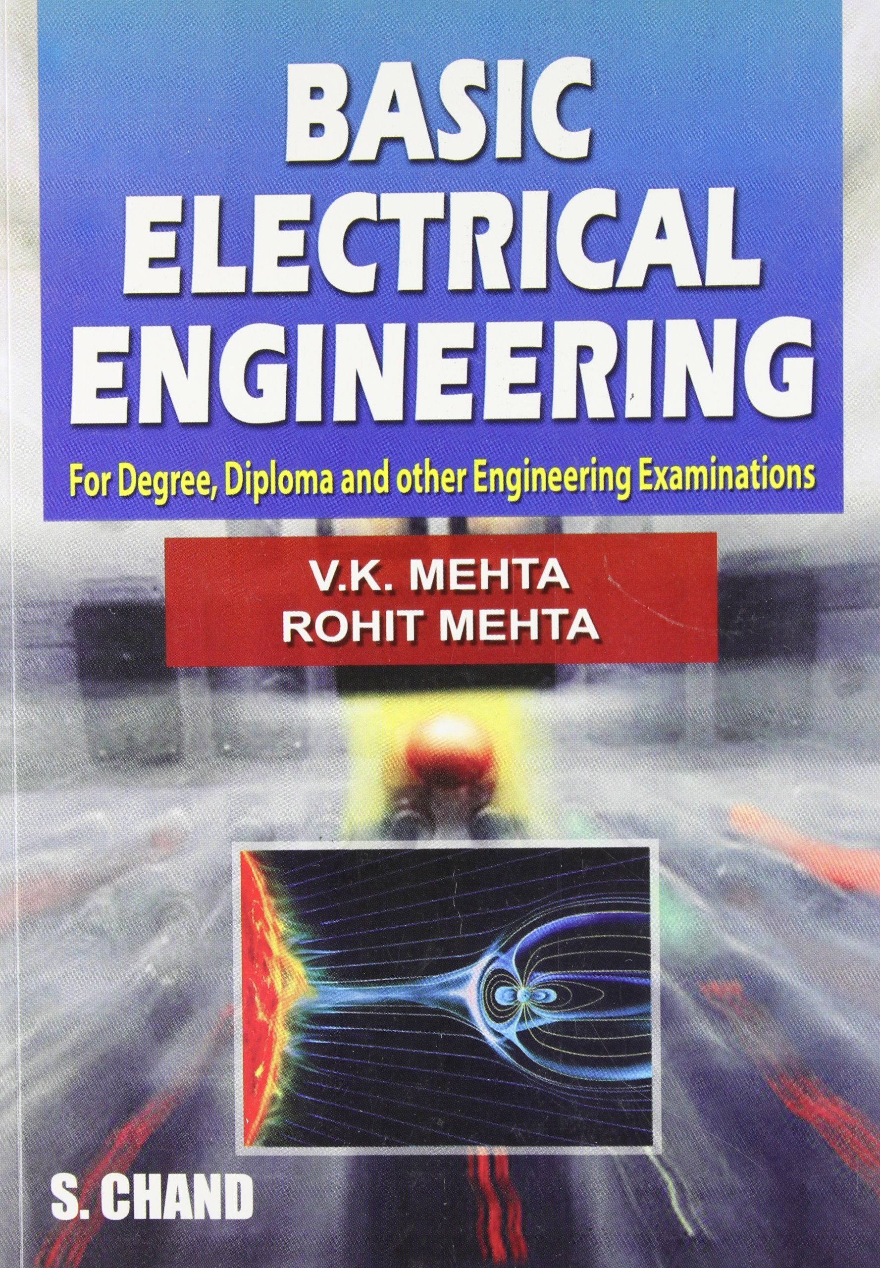 Basic Electrical Engineering By V K Metha Price Rs 200 Free Delivery Basic Electrical Engineering Electrical Engineering Engineering