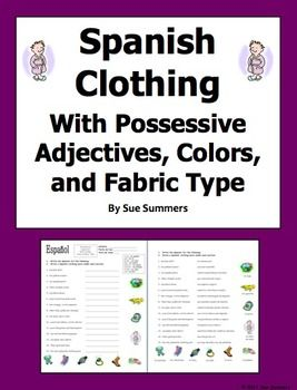 Spanish Clothing, Colors, Fabric Types and Possessive Adjectives 15 Translations by Sue Summers - Ropa