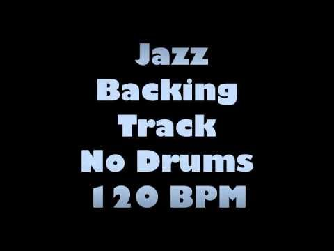 Drumless Jazz Track No Drums 120 BPM Backing Track v2