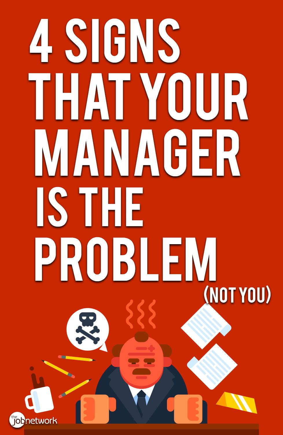 4 signs that your manager is the problem—not you