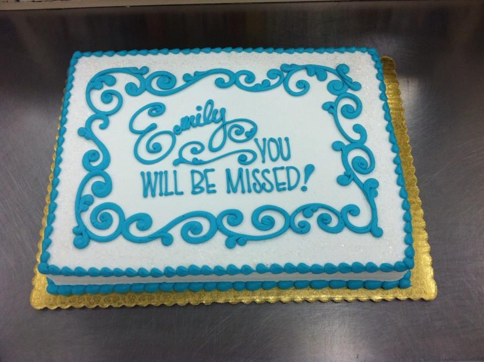Going Away Party Sheet Cake By Stephanie Dillon Ls1 Hy Vee