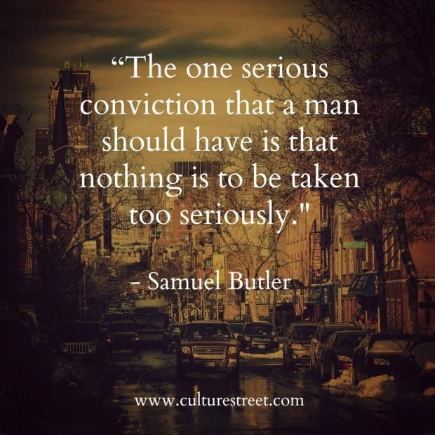 Culture Street | Quote of the Day from Samuel Butler