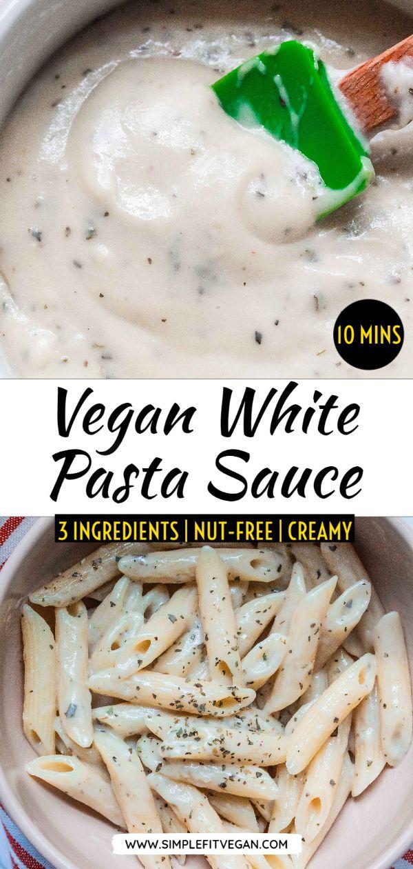 Vegan White Pasta Sauce Simplefitvegan Recipe In 2020 White Sauce Pasta White Sauce Recipes Vegan Pasta Sauce