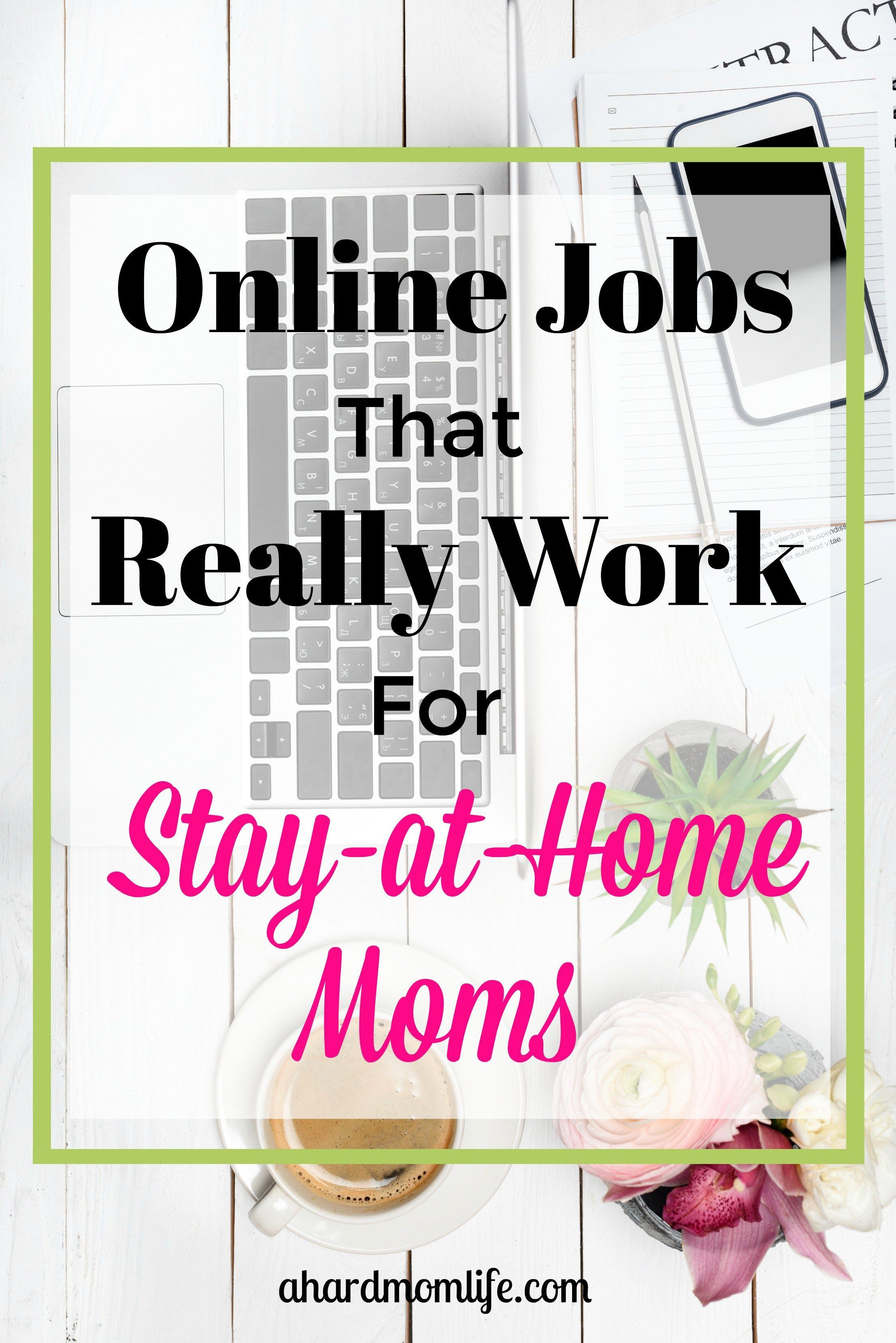 Online Jobs That Really Work for Stay-at-Home Moms | Business