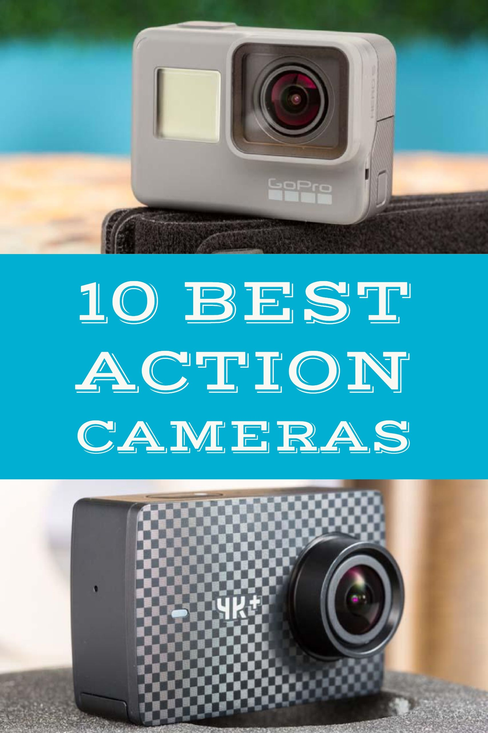 The Best Action Cameras And Camcorders For 2020 Action Camera