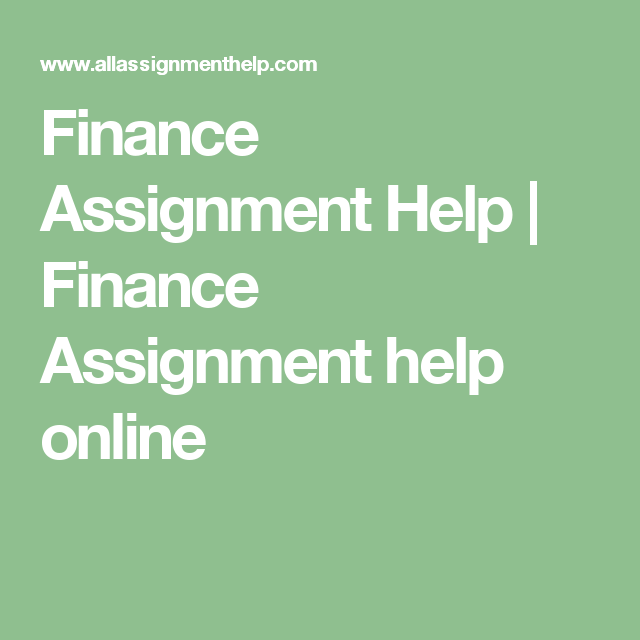 finance assignment help finance assignment help online  finance assignment help finance assignment help online