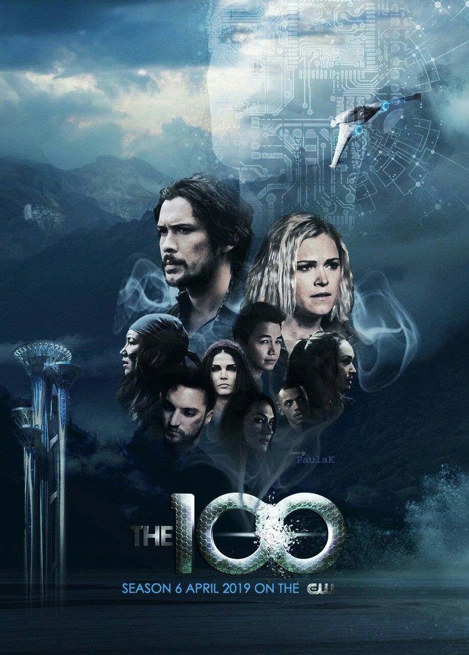 Fan Art Season 6 Com Imagens The 100 Series E Filmes Filmes