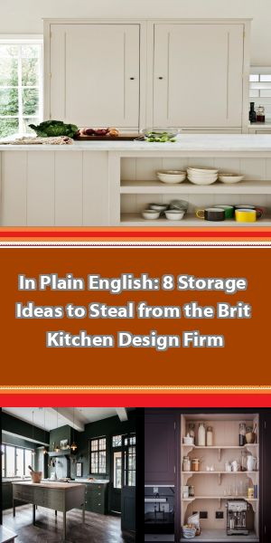 In Plain English: 8 Storage Ideas to Steal from the Brit Kitchen Design Firm Come see what we've been up to this week! #plainenglishkitchen