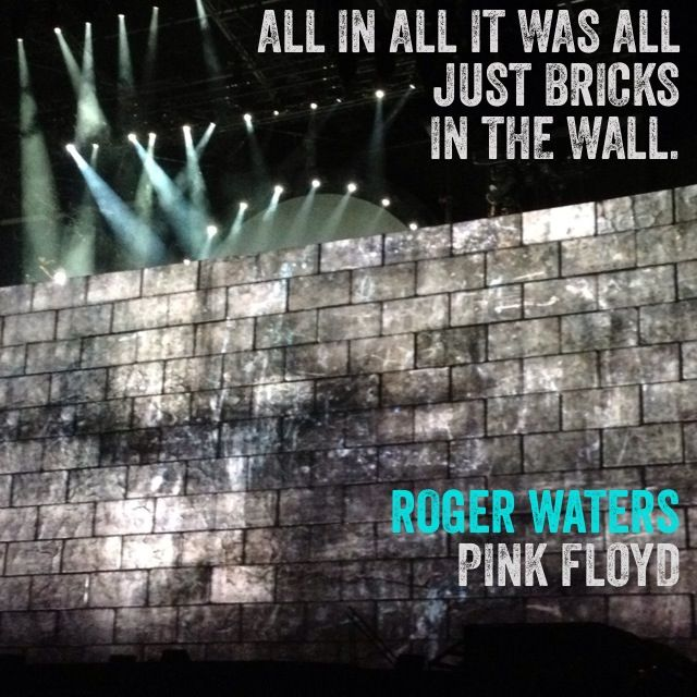 All In All It Was All Just Bricks In The Wall Roger Waters Pink