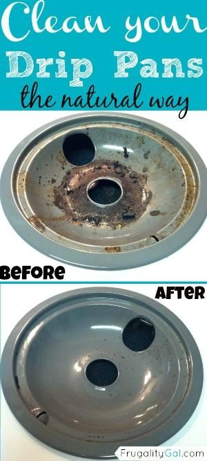 How To Clean Drip Pans Naturally And Without All Of Those