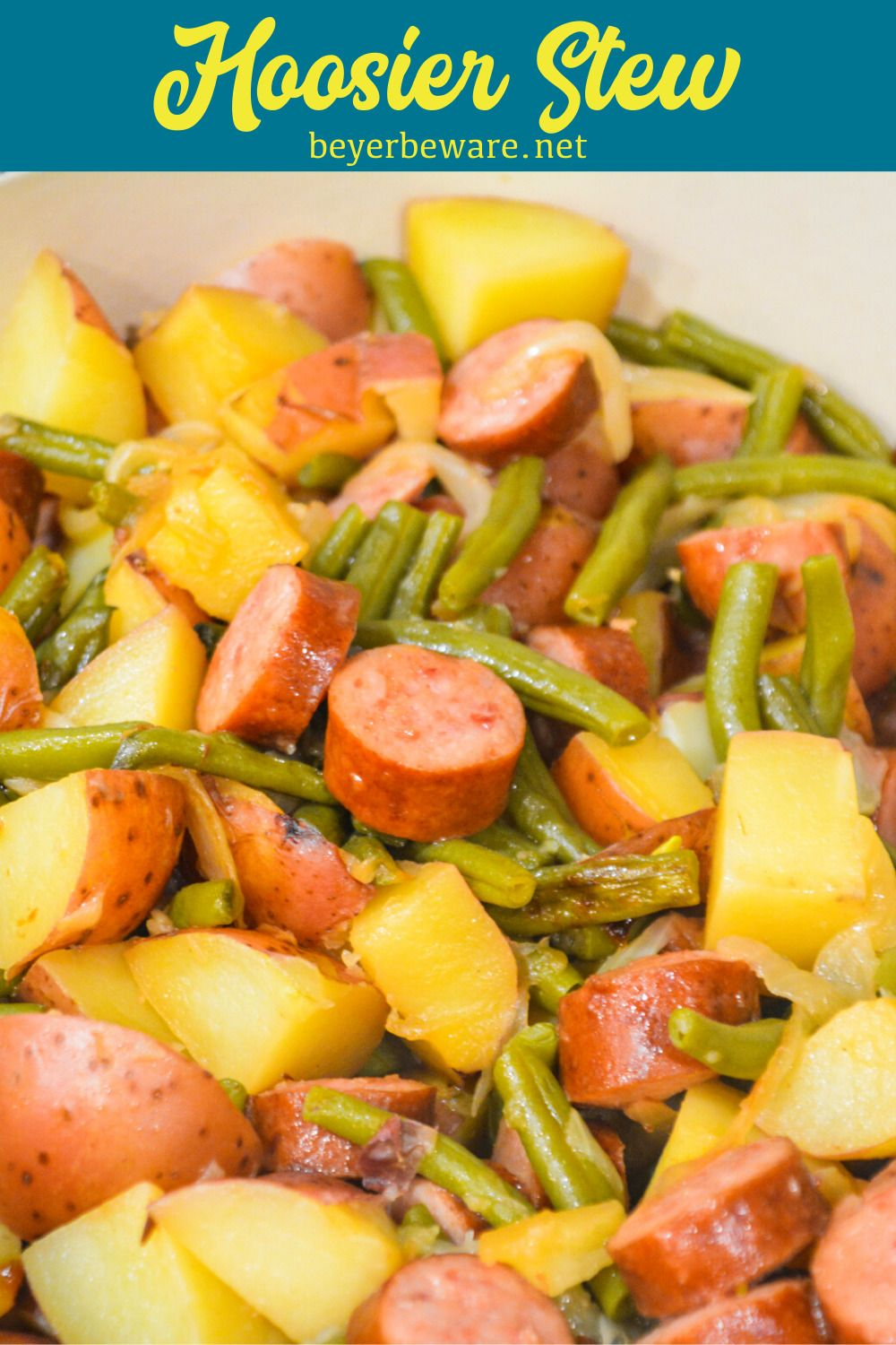 Hoosier stew green beans potatoes and smoked sausage in