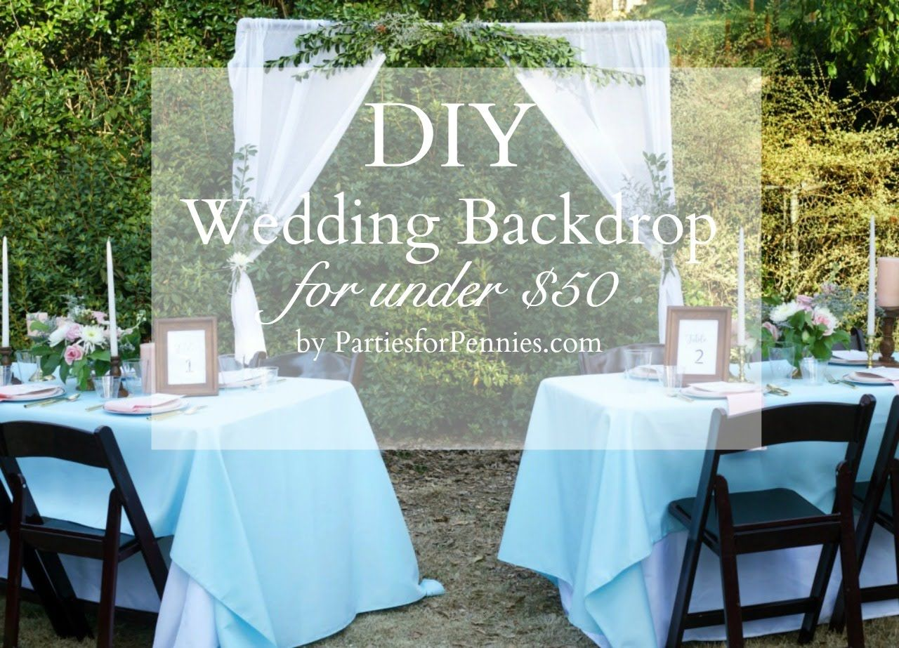 Wedding decorations backdrop  DIY Wedding Backdrop under   I wonut say Ium in Love uc