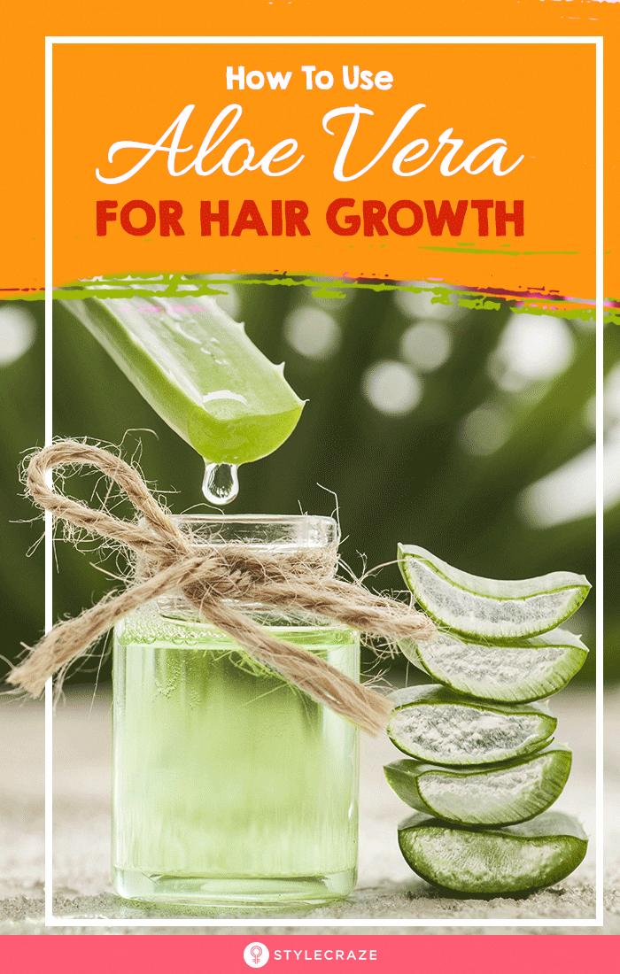How To Use Aloe Vera Gel For Hair Growth: Aloe vera is ...