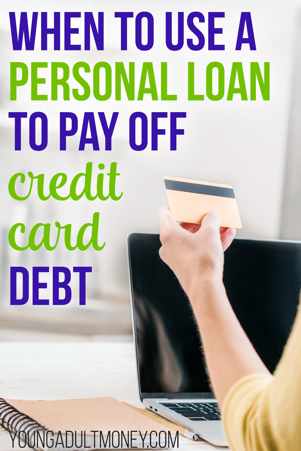 When To Use A Personal Loan To Pay Off Credit Card Debt In 2020 Paying Off Credit Cards Personal Loans Credit Card Transfer