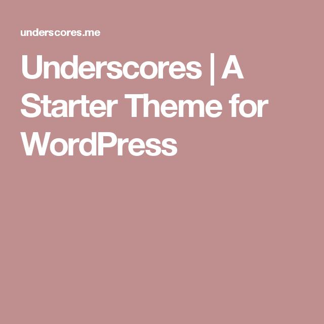 Underscores   A Starter Theme for WordPress   Software Development ...