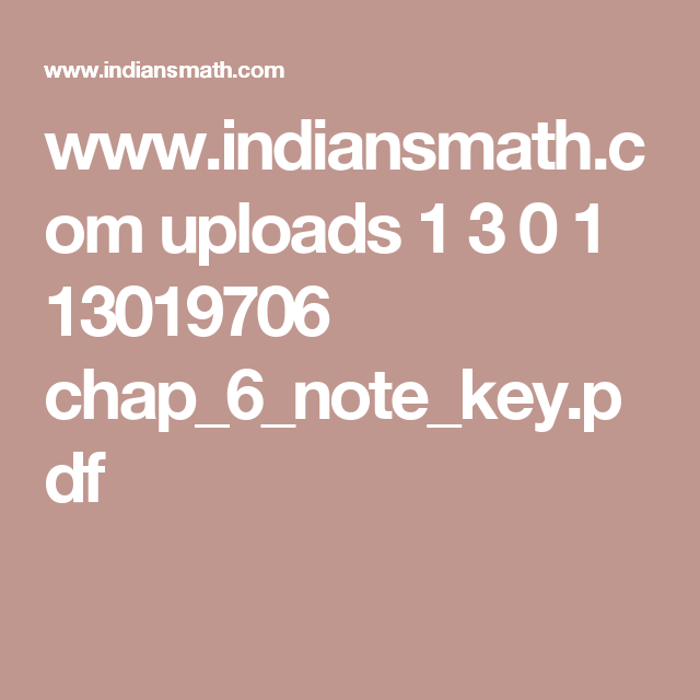 www indiansmath com uploads 1 3 0 1 13019706 chap_6_note_key