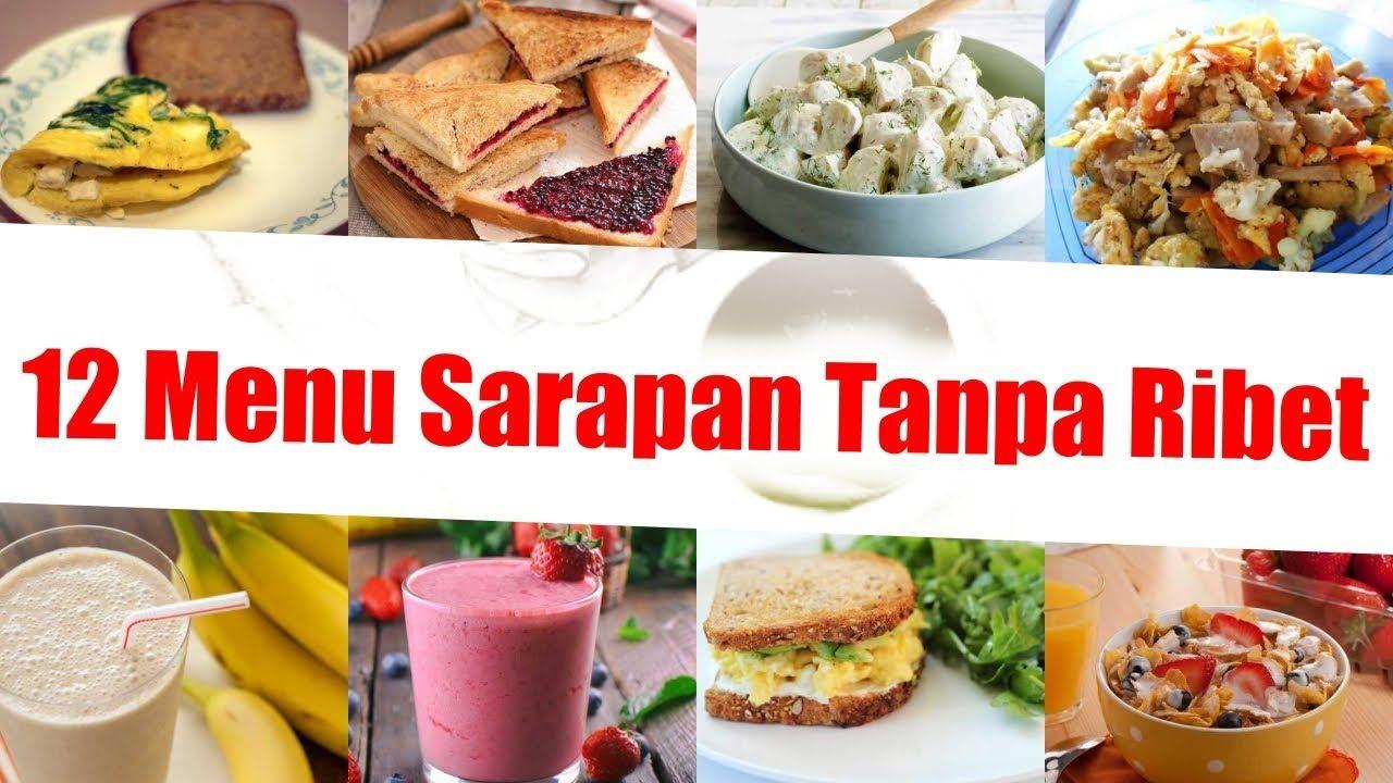 12 Menu Sarapan Praktis Pagi Hari Tanpa Ribet Cocok Untuk Anda Yang Tida Sarapan Makanan Resep Masakan Indonesia