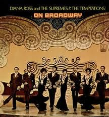 """Diana Ross and the Supremes and The Temptations -  """"On Broadway"""""""