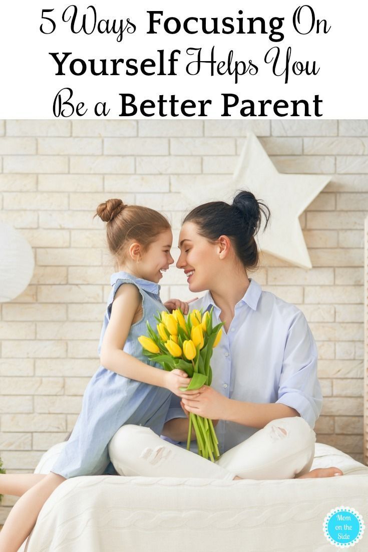 Self-care may seem selfish, but it is actually something all moms should practice. Here are 5 ways focusing on yourself helps you be a better parent. #selfcare #metime #selflove #motherhood #momlife #tips