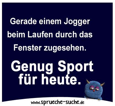 Spruch Genug Sport Fuer Heute (400×369)