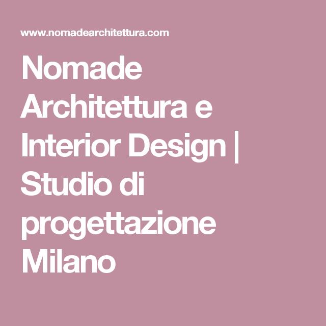 Nomade Architettura e Interior Design Studio di progettazione