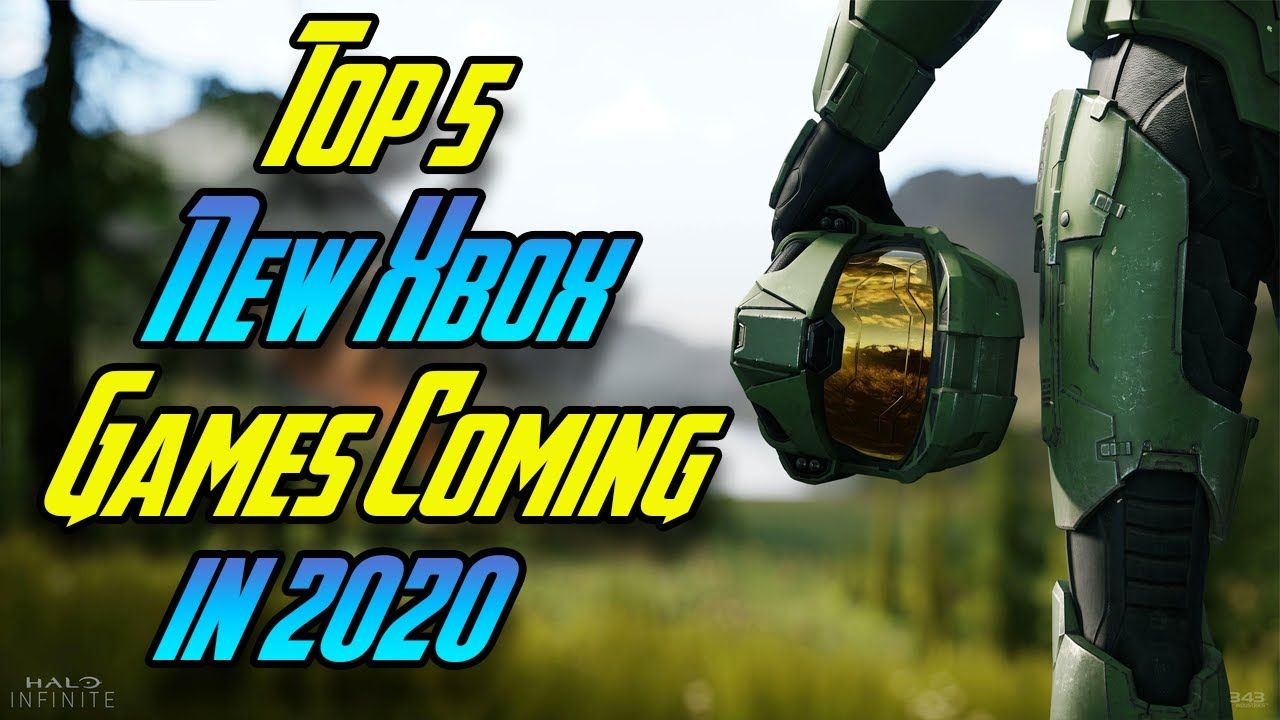 Top 5 New Xbox Games Coming Out In 2020 Review In 2020 Xbox