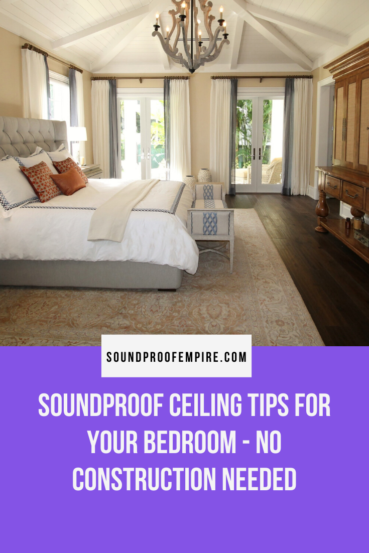 How to Soundproof a Bedroom Ceiling No Construction