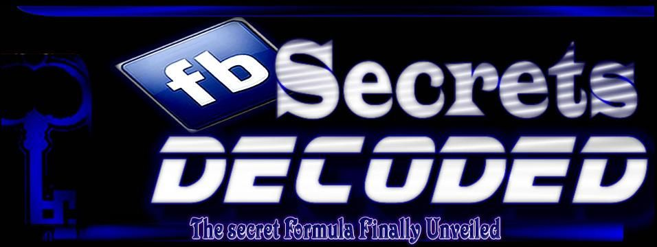Fb secrets decoded is a proven step by step blueprint for anyone fb secrets decoded is a proven step by step blueprint for anyone who wants to generate massive traffic and build a passive income stream with covert fb malvernweather Gallery