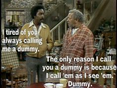 sanford and son quotes | hahaha my uncle raised me on Sanford and