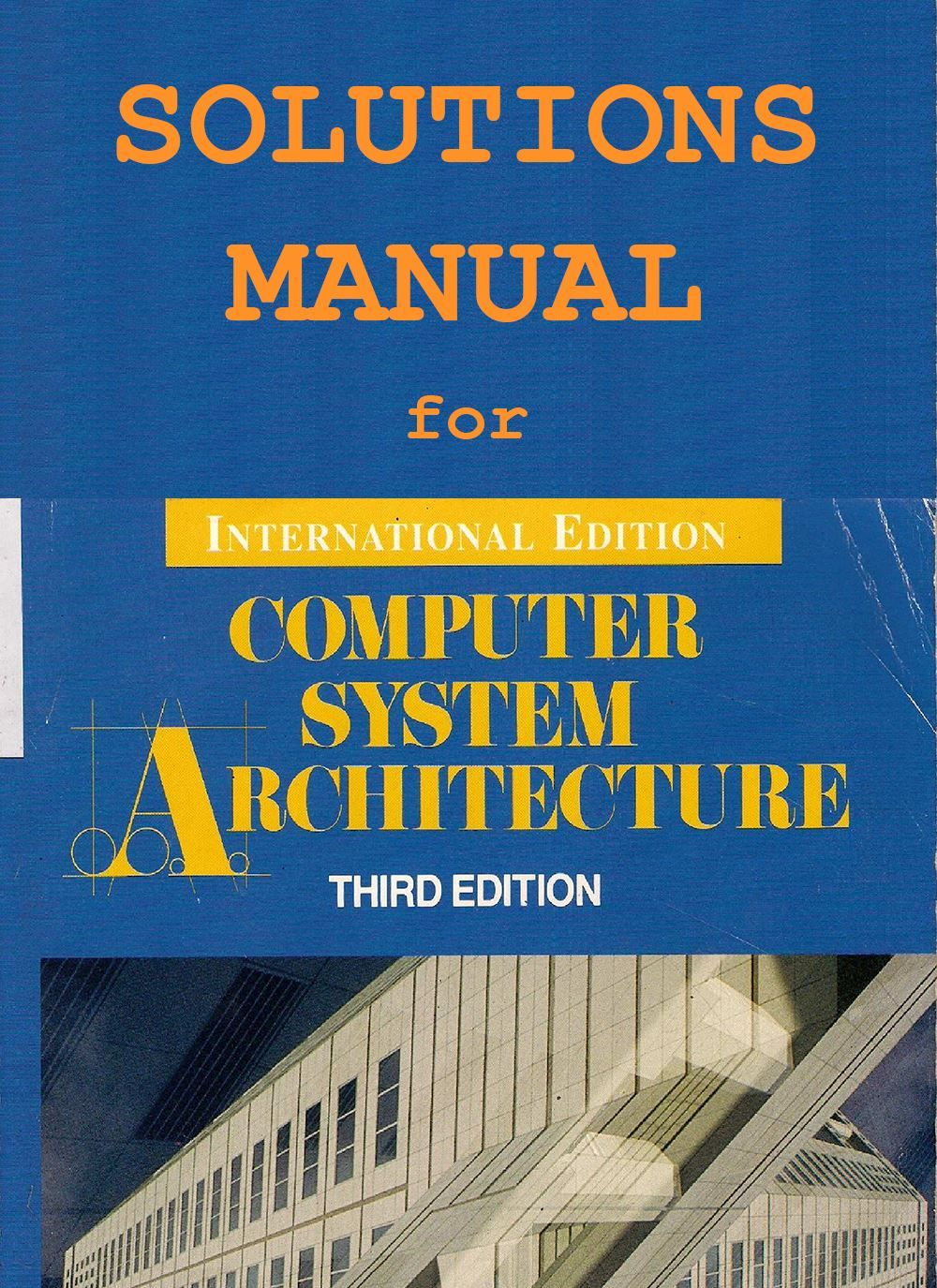 Computer System Architecture 3rd Edition