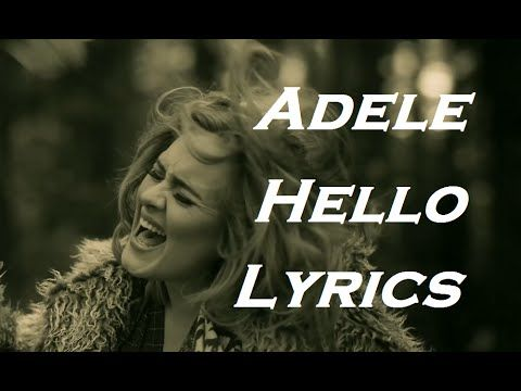 Adele Hello Official Lyrics Video Hd Youtube Hello Lyrics