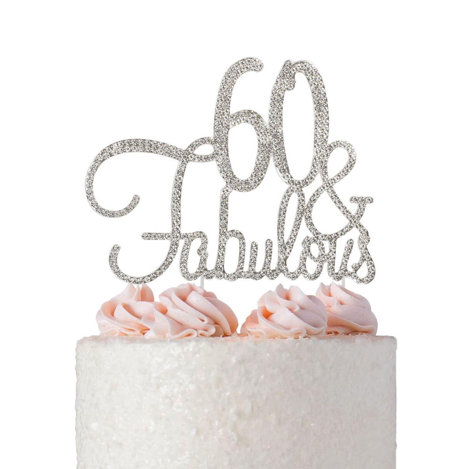 60 Birthday Cake Topper 60 & Fabulous Fun 60th