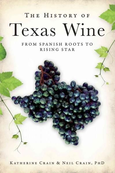 Texas's 350-year wine story is still reaching its savory peak. Spanish colonists may have come to the state to spread Christianity, but under visionary Father Fray Garcia, they stayed and raised grape