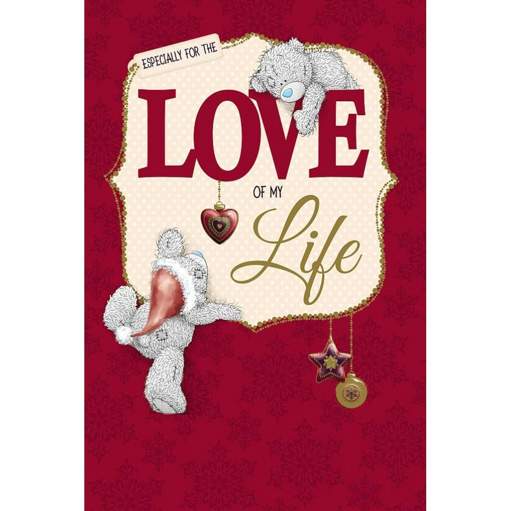 Love of my life me to you bear christmas card 249 tatty teddy love of my life me to you bear christmas card 249 kristyandbryce Choice Image