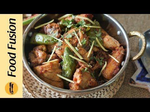Shinwari Chicken Karahi Recipe By Food Fusion Youtube Recipes To