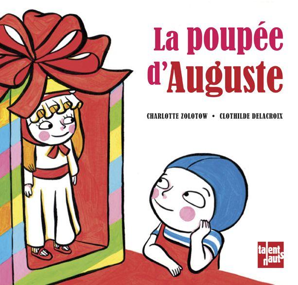 La poupée d'Auguste de Charlotte Zolotow et Clothilde Delacroix