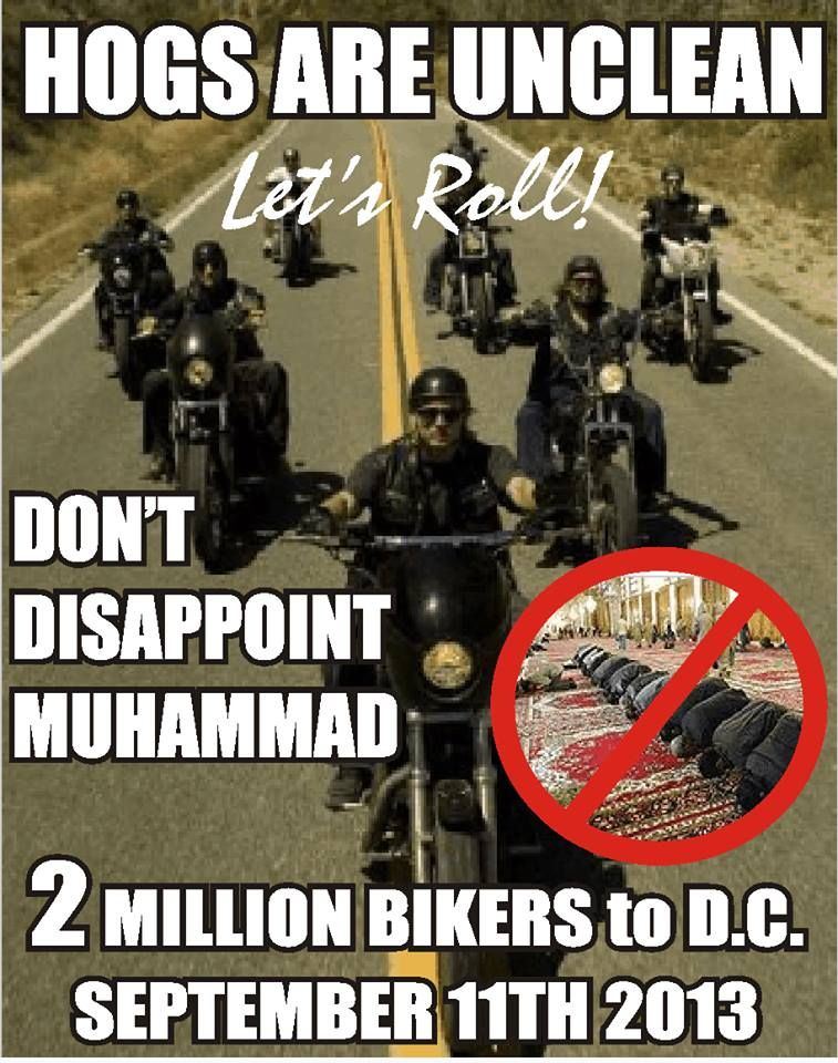 If you have a Bike,,,you should be there!! What are we going to do?Let these people take over...They will kill Americans for just being in their Country.. I hope Muhammad  followers take a bath before the march,H OBAMA will be there to kiss their A$$. We all should be there..We need to take AMERICA back