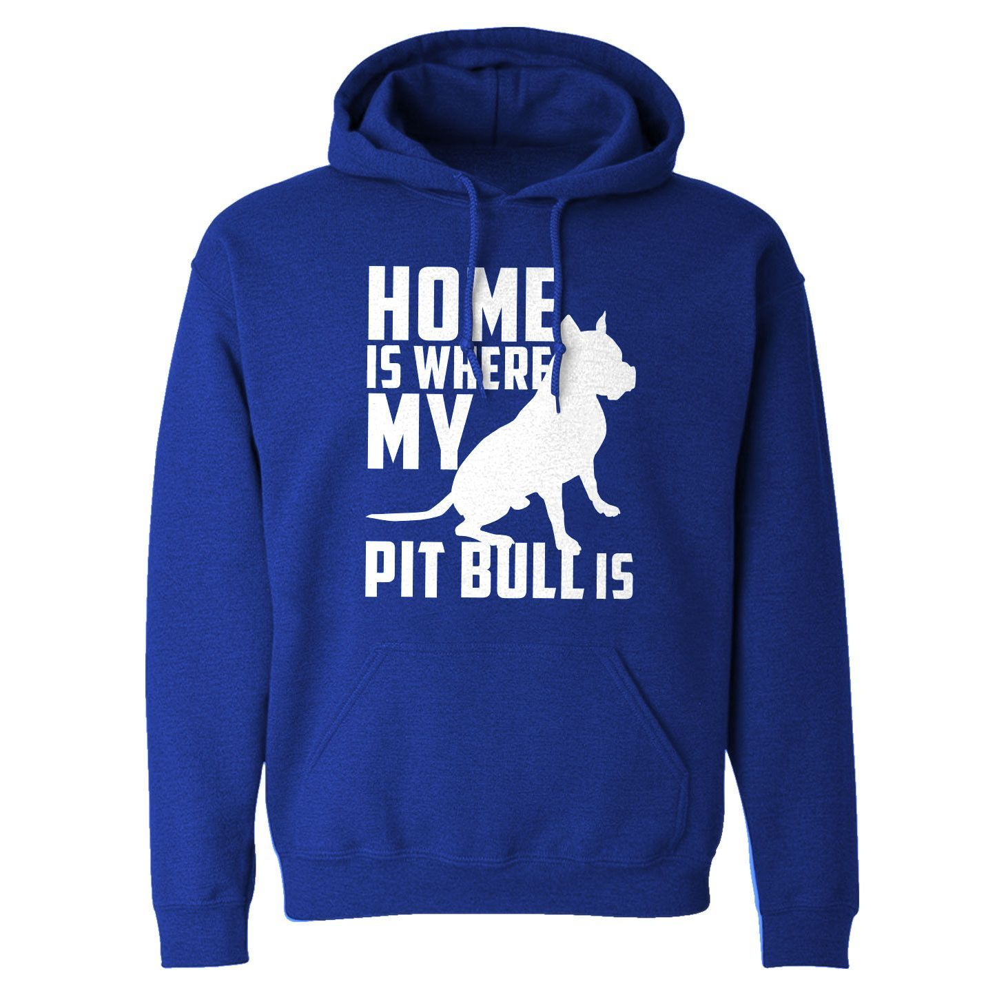 Home is Where my Pit Bull is Adult Hoodie Sweatshirt
