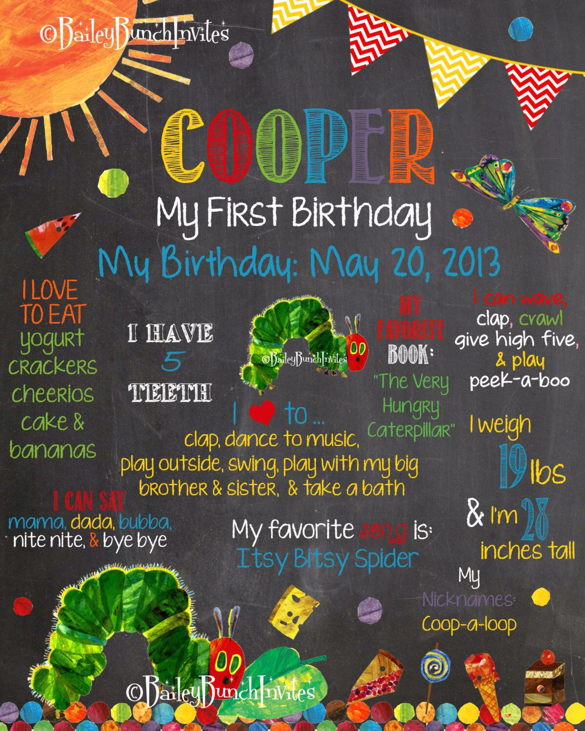 The Very Hungry Caterpillar Birthday Chalkboard Poster First Birthday Chalkboard Photography Prop Party Accessories by BaileyBunchInvites on Etsy https://www.etsy.com/listing/191511000/the-very-hungry-caterpillar-birthday